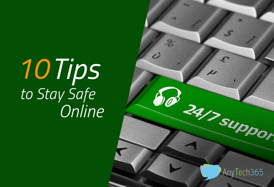 10 Top Tips to Stay Safe Online