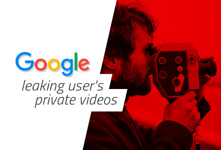 Private videos leaked by Google Takeout